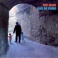 Toti Soler / Rao De Viure