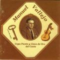 Manuel Vallejo / Copa Pavon y Llave de Oro del Cante