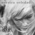 Vera Sienra / Nuestra Soledad + Vera