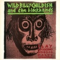 Wild Billy Childish & the Blackhands / Captain Calypso's Hoo Doo Party
