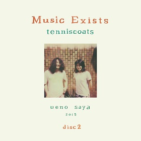 Tenniscoats (テニスコーツ) / Music Exists Disc2