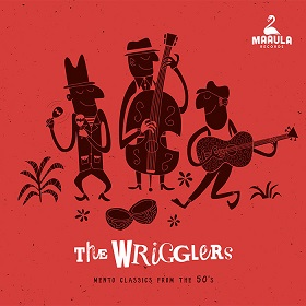 The Wrigglers / Mento Classics from the 50's