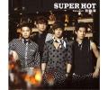 飛輪海 4thアルバム太熱 SUPER HOT(通常盤)