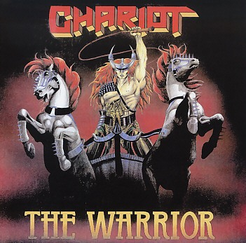 CHARIOT (UK) / The Warrior + 6 (Deluxe Edition)