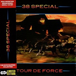 38 SPECIAL (US) / Tour De Force (2014 reissue)