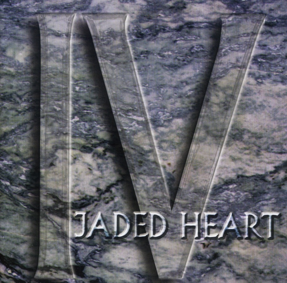 JADED HEART (Germany) / IV