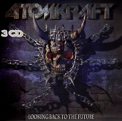 ATOMKRAFT (UK) / Looking Back To The Future (3CD)
