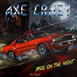 AXE CRAZY (Poland) / Ride On The Night
