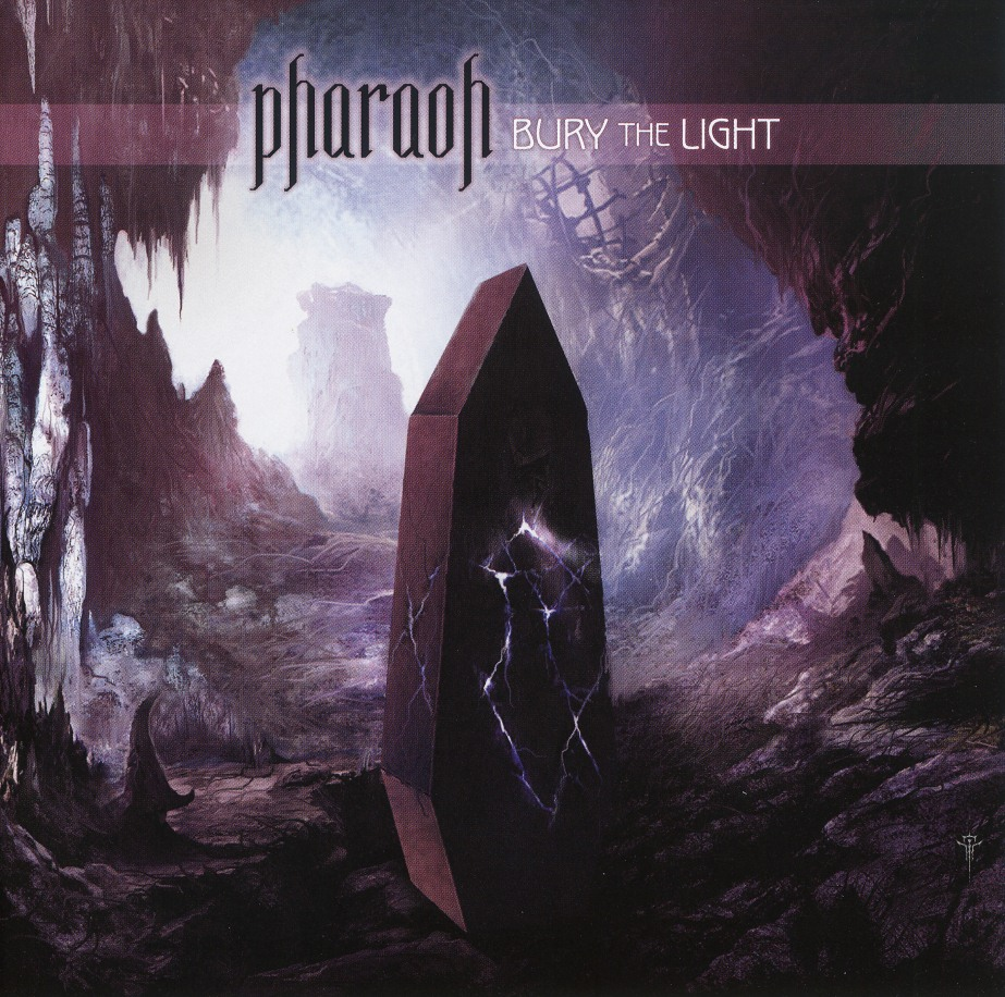 PHARAOH (US) / Bury The Light