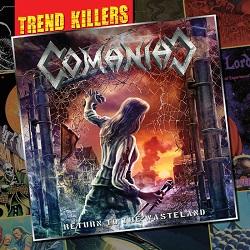 COMANIAC (Switzerland) / Return To The Wasteland + 3 (Label release edition)