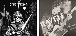CRUCIFIXION (UK) / Green Eyes + RAVEN (UK) / Don't Need Your Money (Special set)