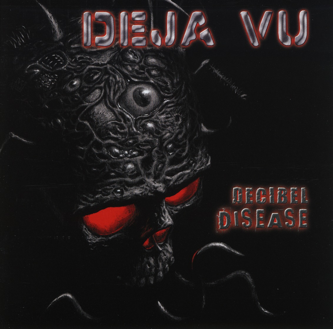 DEJA VU (Germany) / Decibel Disease