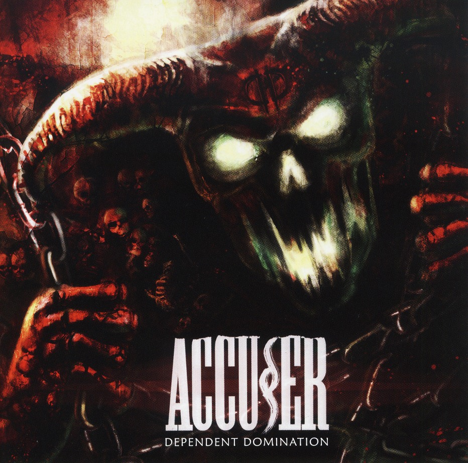 ACCUSER (Germany) / Dependent Domination