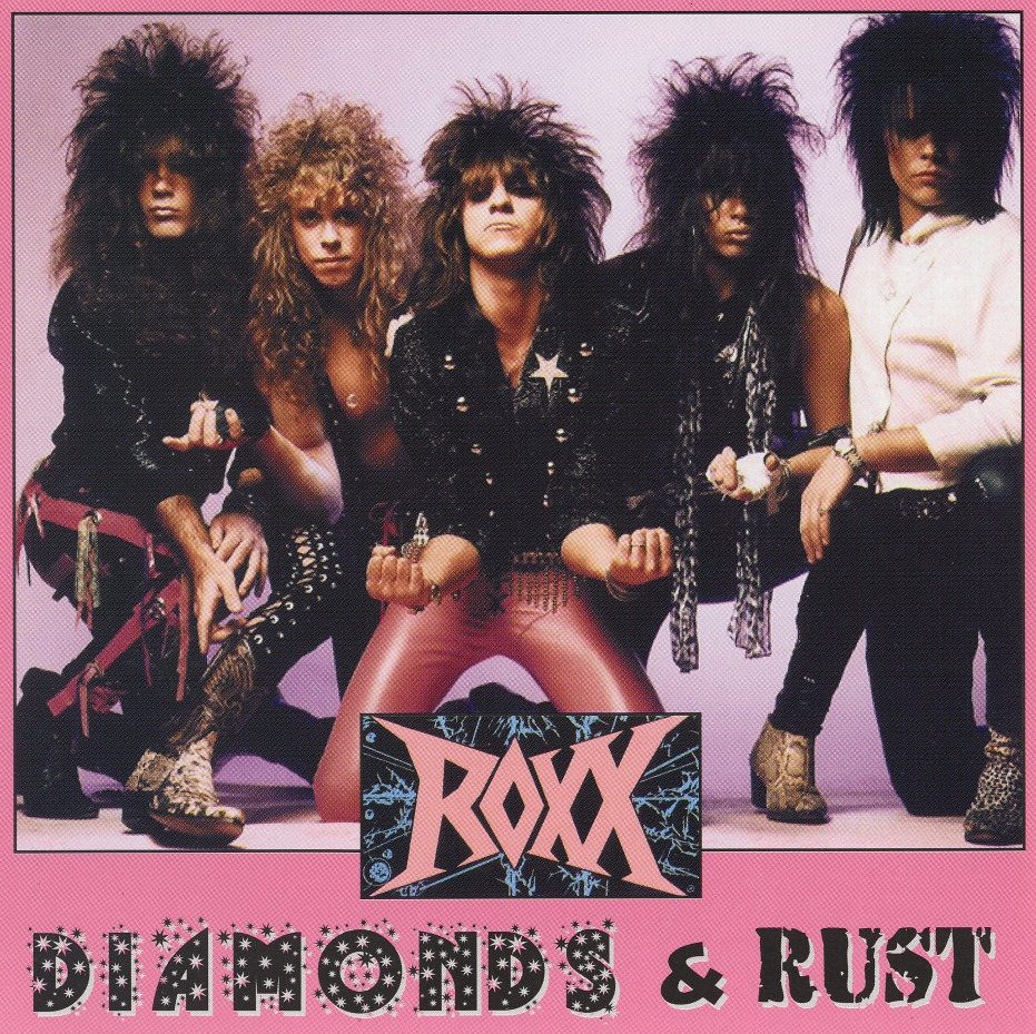 ROXX (US) / Diamonds & Rust