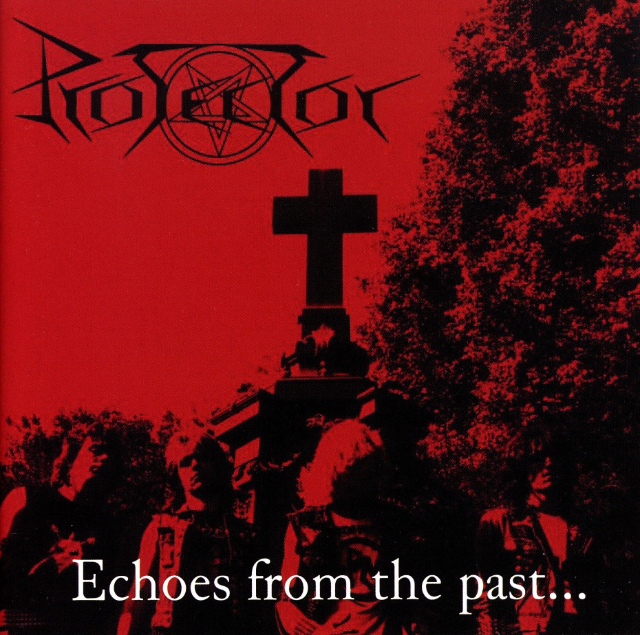 PROTECTOR (Germany) / Echoes From The Past...