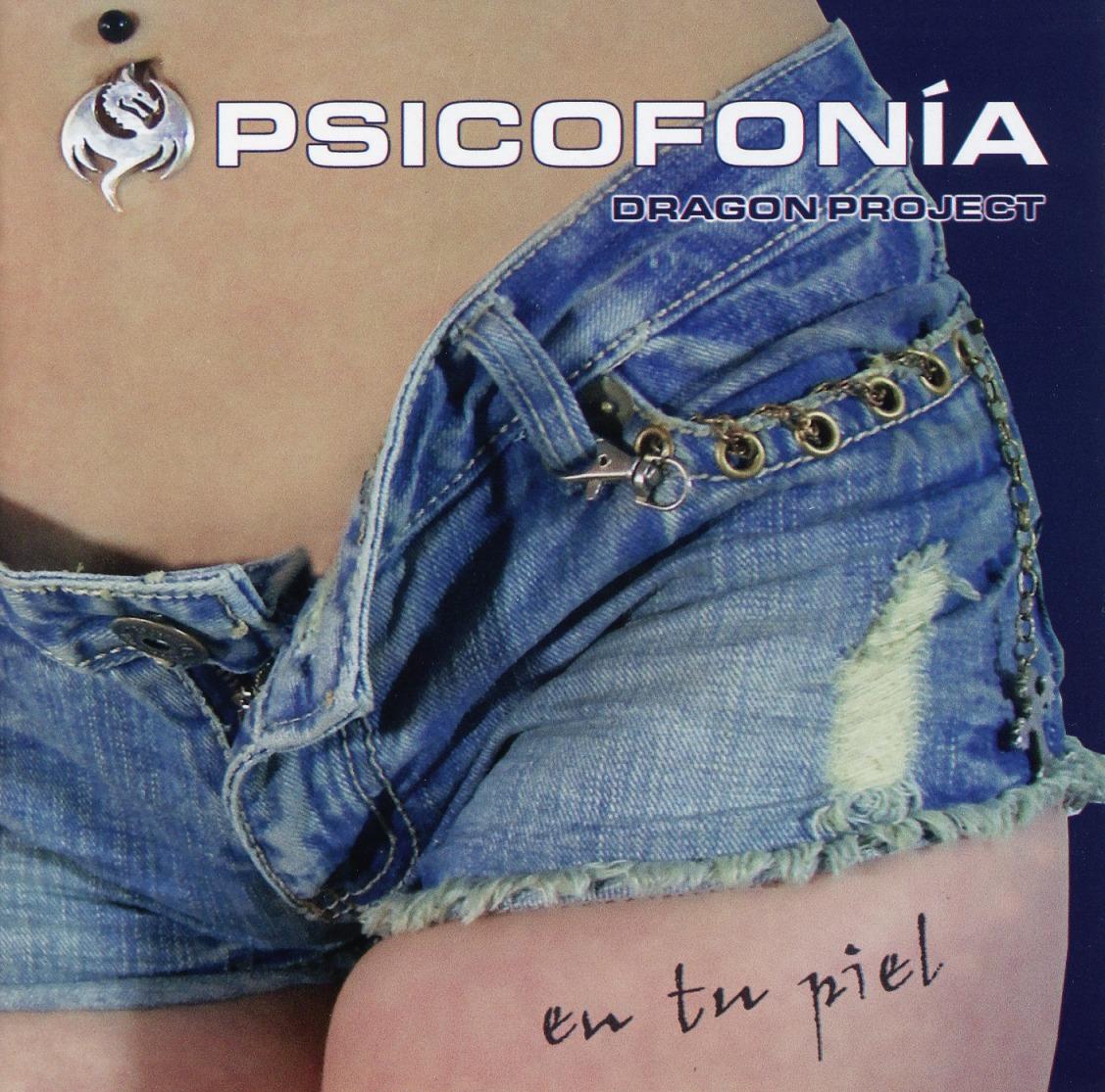 PSICOFONIA DRAGON PROJECT (Mexico) / En Tu Piel