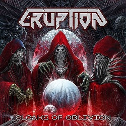 ERUPTION (Slovenia) / Cloaks Of Oblivion