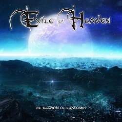 EXILE OF HEAVEN (Greece) / The Illusion Of Randomity