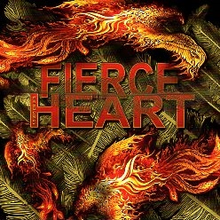 FIERCE HEART (US) / Fierce Heart + 3 (2016 reissue)