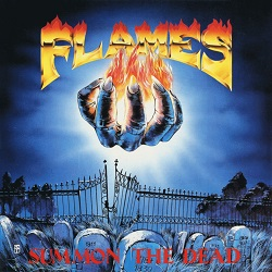 FLAMES (Greece) / Summon The Dead (2016 reissue)