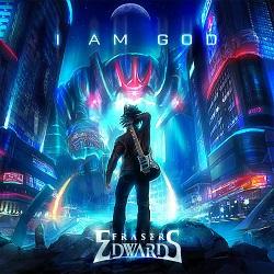 FRASER EDWARDS (UK) / I Am God + 1 (Special Edition)