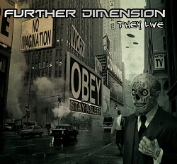 FURTHER DIMENSION (France) / They Live