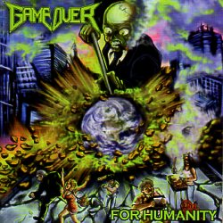 GAME OVER (Italy) / For Humanity + 3 (2015 reissue)
