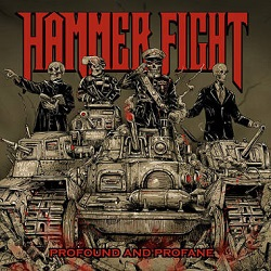HAMMER FIGHT (US) / Profound And Profane