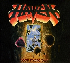 HAVEN (US) / Your Dying Day