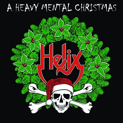 HELIX (Canada) / A Heavy Mental Christmas