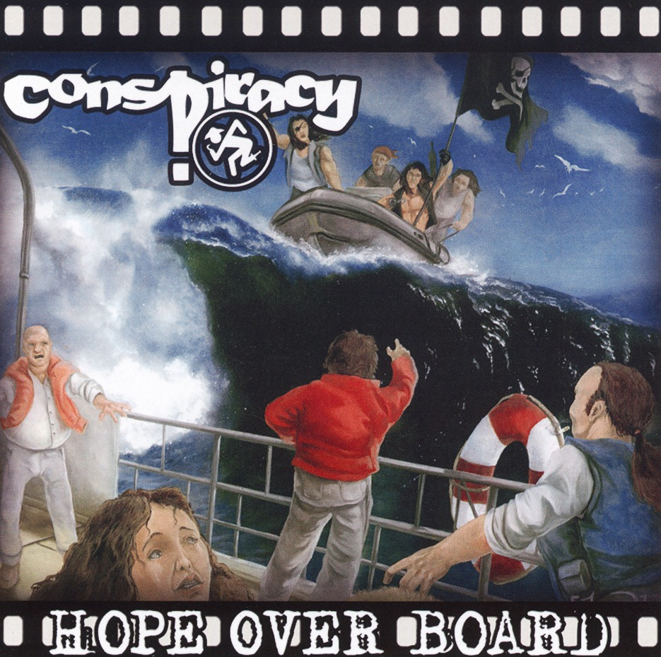 CONSPIRACY (Greece) / Hope Over Board