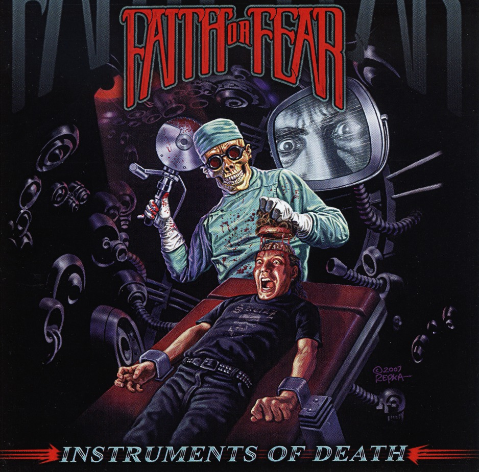 FAITH OR FEAR (US) / Instruments Of Death