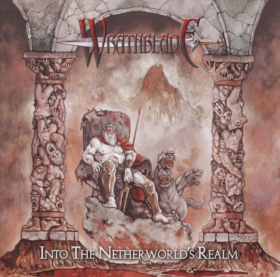 WRATHBLADE (Greece) / Into The Nether World's Realm
