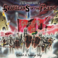JACK STARR'S GUARDIANS OF THE FLAME (US) / Under A Savage Sky