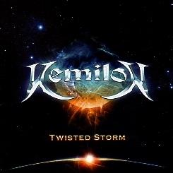 KEMILON (Canada) / Twisted Storm