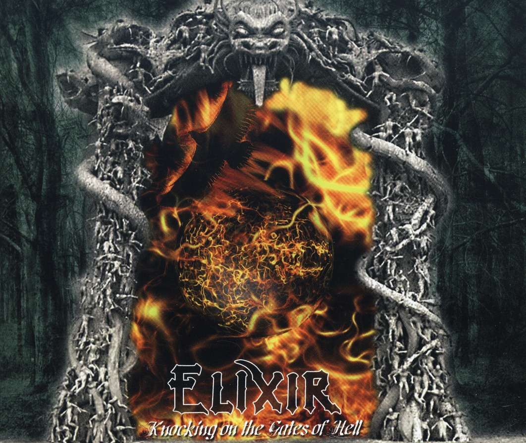 ELIXIR (UK) / Knocking On The Gates Of Hell