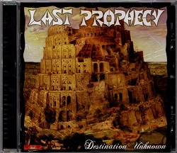 LAST PROPHECY (France) / Destination Unknown