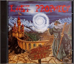 LAST PROPHECY (France) / Shadows Of The Past