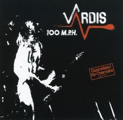 VARDIS (UK) / 100 M.P.H.