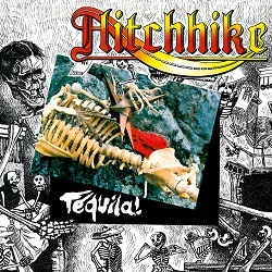 HITCHHIKE (France) / Tequila! + 6