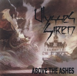ULYSSES SIREN (US) / Above The Ashes