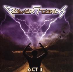 POWERSTORM / Act I
