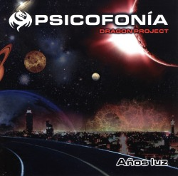 PSICOFONIA DRAGON PROJECT (Mexico) / Anos Luz