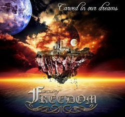 A TASTE OF FREEDOM (France) / Carved In Our Dreams
