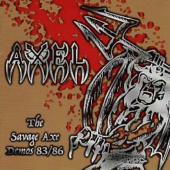 AXEL (Belgium) / The Savage Axe Demos 83/86 (2CD)