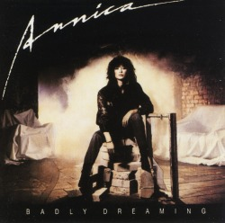 ANNICA (Finland) / Badly Dreaming + 5
