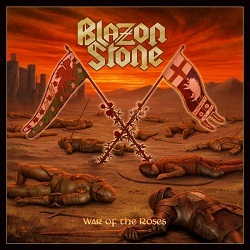 BLAZON STONE (Sweden) / War Of The Roses