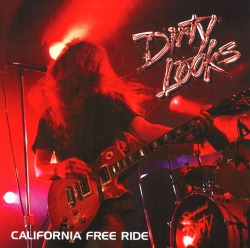DIRTY LOOKS (US) / California Free Ride
