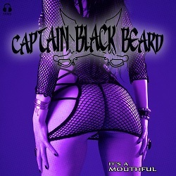 CAPTAIN BLACK BEARD (Sweden) / It's A Mouthful
