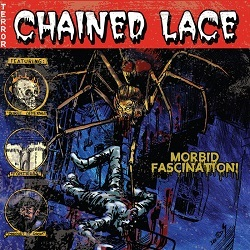CHAINED LACE (US) / Morbid Fascination